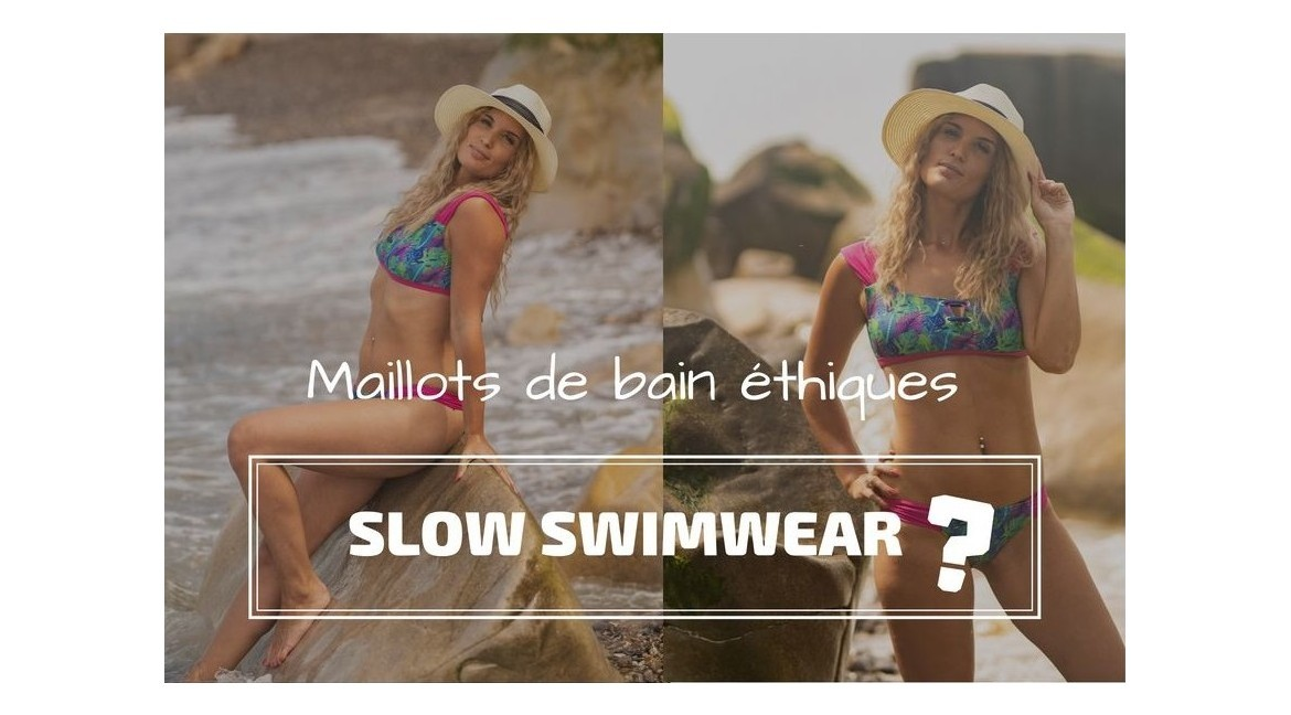 Mode éthique : Slow swimwear